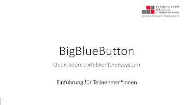 Teilnehmer*innen Einführung BigBlueButton